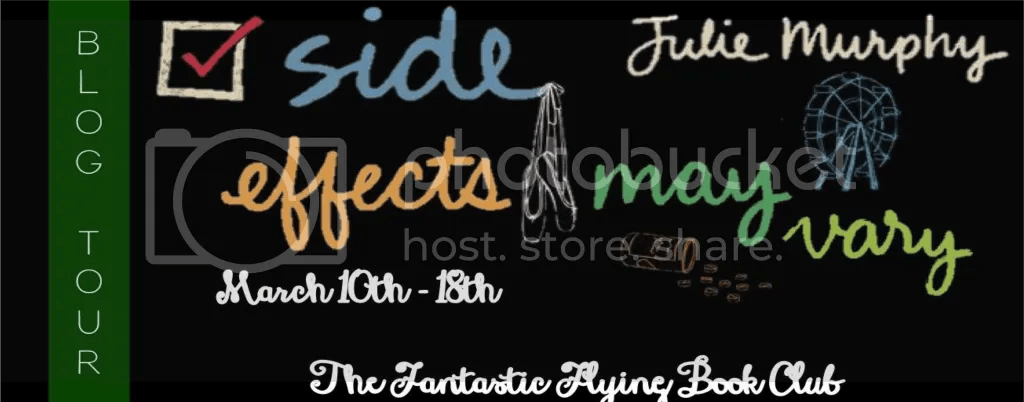 Blog Tour: Side Effects May Vary by Julie Murphy *Review & Giveaway*