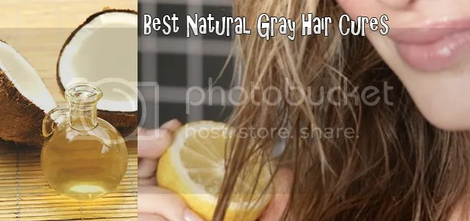 Best Natural Gray Hair Cures Gray Hair Solutions