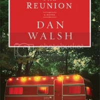 Revell Blog Tour Review: The Reunion by Dan Walsh