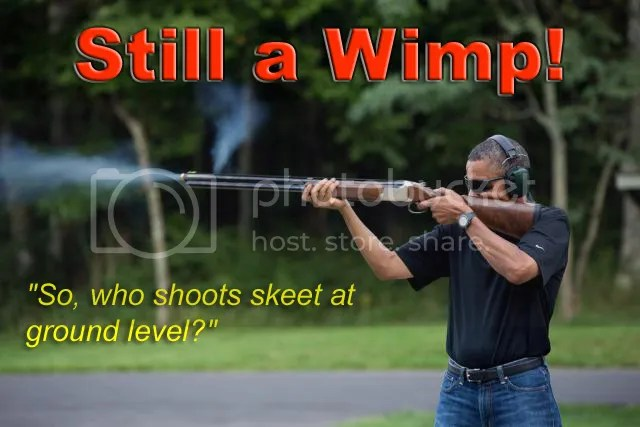 photo President_Wimp_Shoots_a_Gun2_zps19105d9d.jpg
