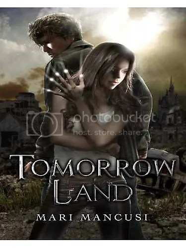 Tomorrow Land Mari Mancusi zombie apocalypse