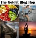 Get Fit Blog Hop