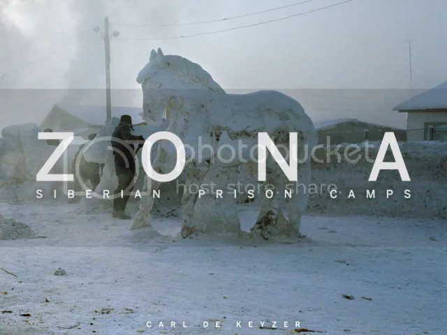 1x1.trans Book Review: Zona   A Colorful Look into Siberian Prison Camps by Carl De Keyzer, Magnum Photographer