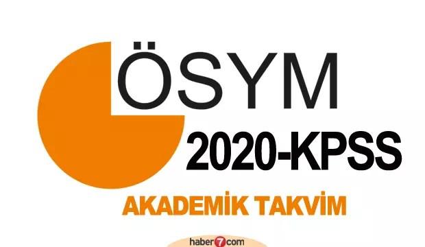 KPSS 2020 müracaat tarihi ne vakit? ÖSYM akademik takvimi açıklandı! 1