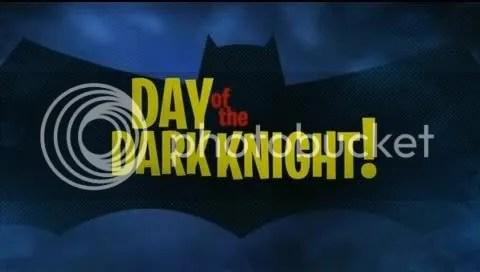 DAY OF THE DARK KNIGHT