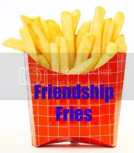 Friendship Fries