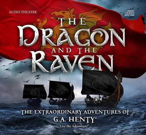 The Dragon and the Raven {Heirloom Audio Productions Review}