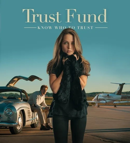 Trust Fund Movie