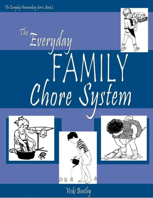 The Everyday FAMILY Chore System