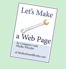 Let's Make a Web Page logo photo motherboardbooks-letsmakeawebpage_zpsc51e735a.png