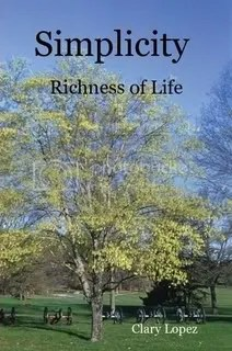 Simplicity, Richness of Life Book