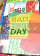 bad heir day,kisahbuku.wordpress.com
