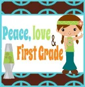 Peace, Love, & First Grade