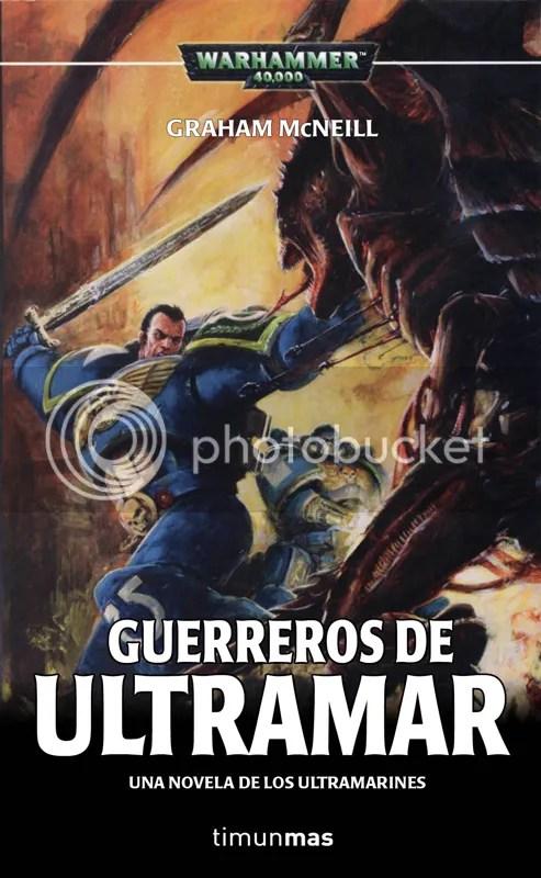 Guerreros de Ultramar. Saga Ultramarines