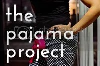 The Pajama Project