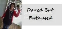 Dazed But Enthused