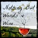 Nothing But Words & Wine
