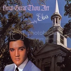 how great thou art photo: How Great Thou Art elvis-presley-how-great-thou-art-cover-art-47186.jpeg