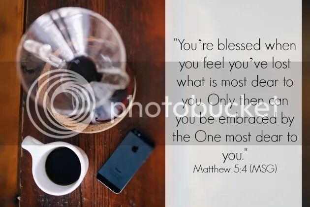 Matthew 5:4 MSG