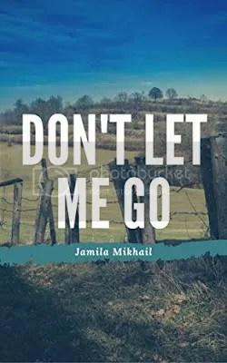 photo Dont Let Me Go_zpshxpdlpnf.jpg
