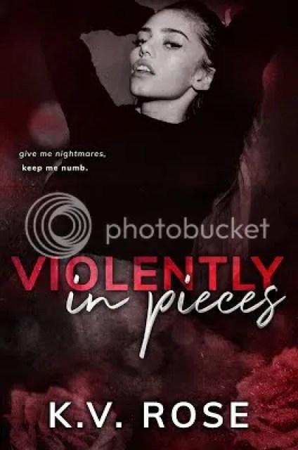 photo Violently in Pieces_zpsyfxtptsl.jpg