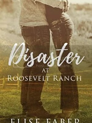 Disaster at Roosevelt Ranch cover