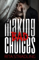 RABT Book Tours - Making Bad Choices