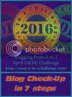 Blog Check-up in 7 steps by @JLenniDorner at the #AtoZChallenge April 2016- image
