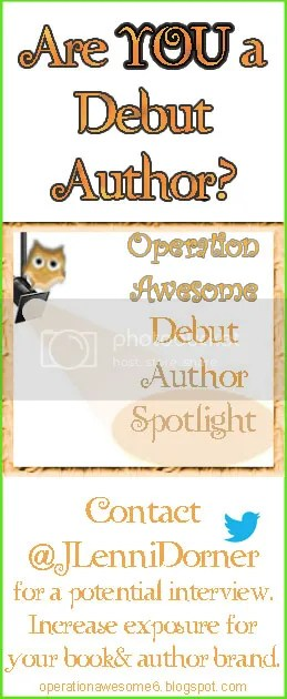 @JLenniDorner is the Interviewer for the Operation Awesome blog Debut Author Spotlight on Wednesdays