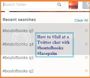 #boutofbooks Twitter chat #fail image