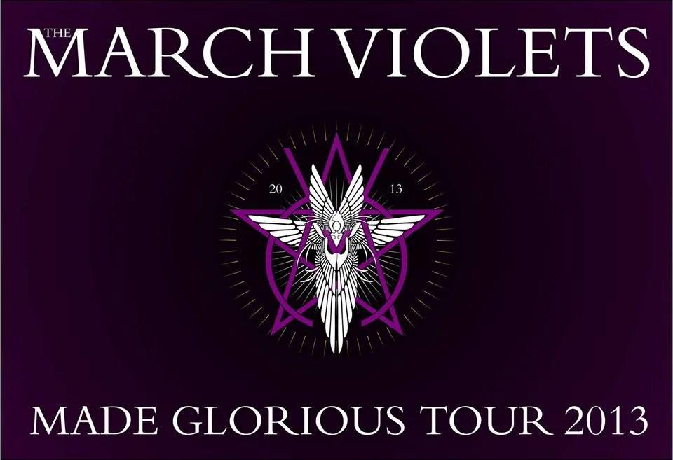 The March Violets Tour 2013