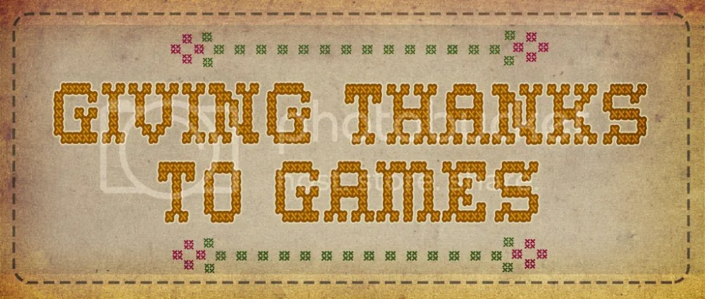 Giving Thanks to Games (1/4)