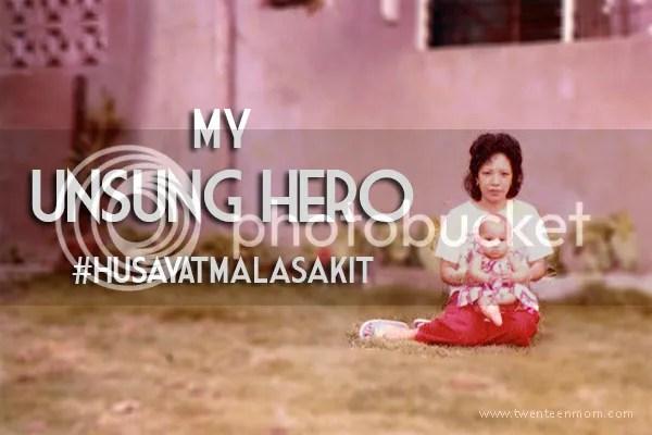 My Mom, My Unsung Hero #HusayAtMalasakit