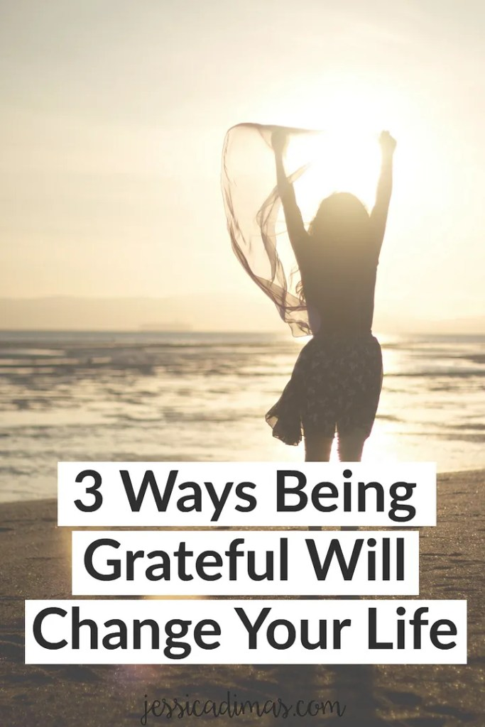 3 ways being grateful will change your life - it's SO important!