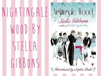 Nightingale Wood, Stella Gibbons   Vintage Frills