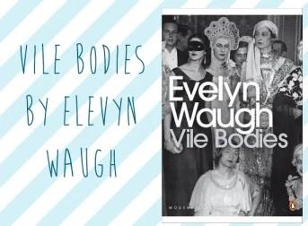 Vile Bodies, Evelyn Waugh   Vintage Frills