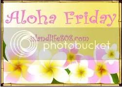 aloha friday @ an island life