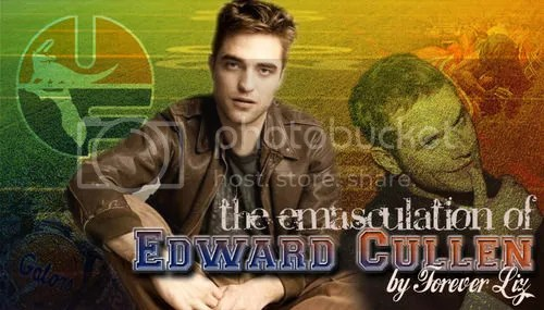 http://www.fanfiction.net/s/6197953/1/The-Emasculation-of-Edward-Cullen