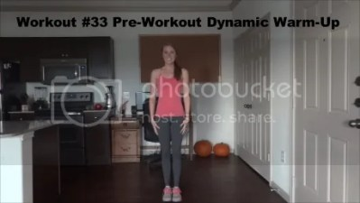 Workout #33 Pre-Workout Dynamic Warm-Up