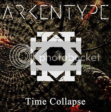 photo ARKENTYPE - Time Collapse - digital single cover art 425w_zps5a2pif0f.jpg