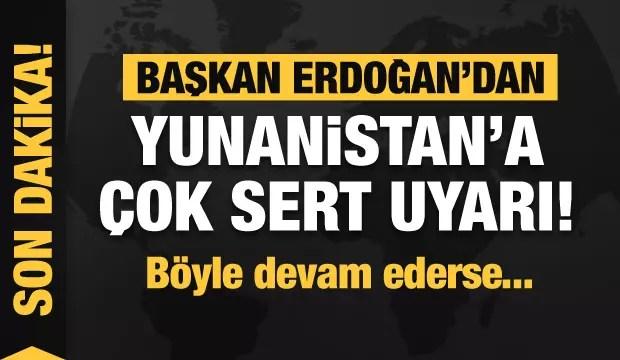 Lider Erdoğan'dan Yunanistan ve Fransa'ya çok sert uyarı! 1
