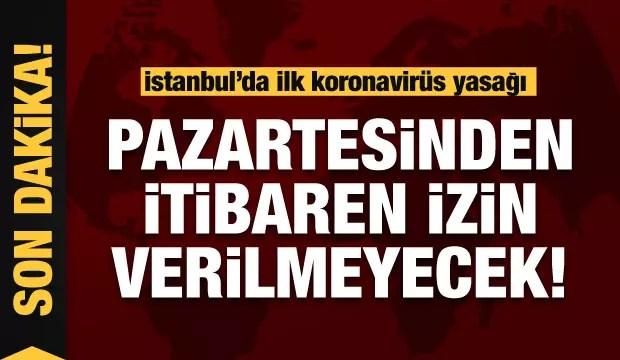 İstanbul Valiliği duyurdu! Pazartesi gününden itibaren müsaade edilmeyecek 1