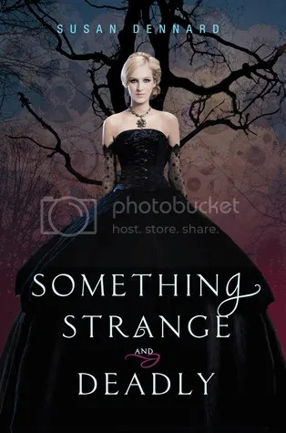 Something Strange and Deadly by Susan Dennard - Miss Book Reviews