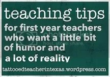 teaching tips from tattooedteacherintexas.wordpress.com