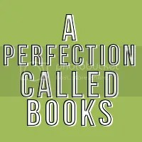 A Perfection Called Books