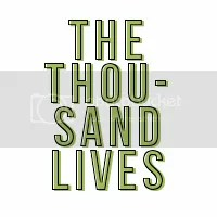 The Thousand Lives