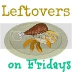 Leftovers on Fridays