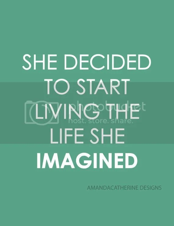 She decided to start living the life she imagined art print by amanda Catherine Designs
