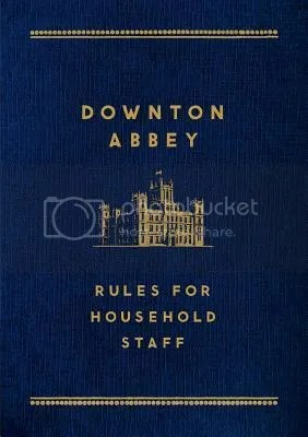 Downton Abbey Rules for Household Staff book cover