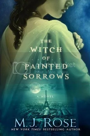 The Witch of Painted Sorrows by MJ Rose book cover